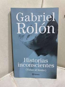 HISTORIAS INCONSCIENTES- GABRIEL ROLÓN.