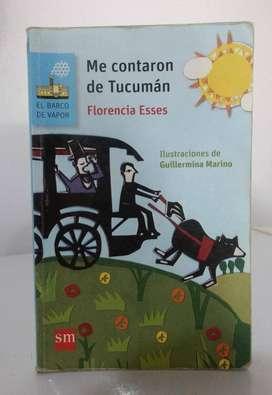 *Me contaron de Tucumán* Florencia Esses - Ediciones SM Literatura - El barco de vapor