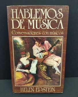 HABLEMOS DE MÚSICA Conversaciones con músicos Por Helen Epstein Javier Vergara Editor