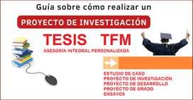 BRINDAMOS ASESORÍA EN ELABORACIÓN DE PROYECTOS DE MAESTRÍA - TFM - TFE - TFG - TGM - MBA - EN GUAYAQUIL Y ECUADOR TESIS