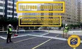 Levantamientos Topográficos Georeferenciados, Diseño Estructural.