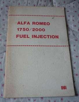 ALFA ROMEO 1750 / 2000 FUEL INJECTION MANUAL 1161. EN INGLES USA 1978