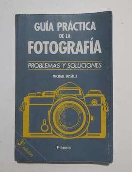 Guia práctica de fotografía problemas y soluciones por Michael Busselle