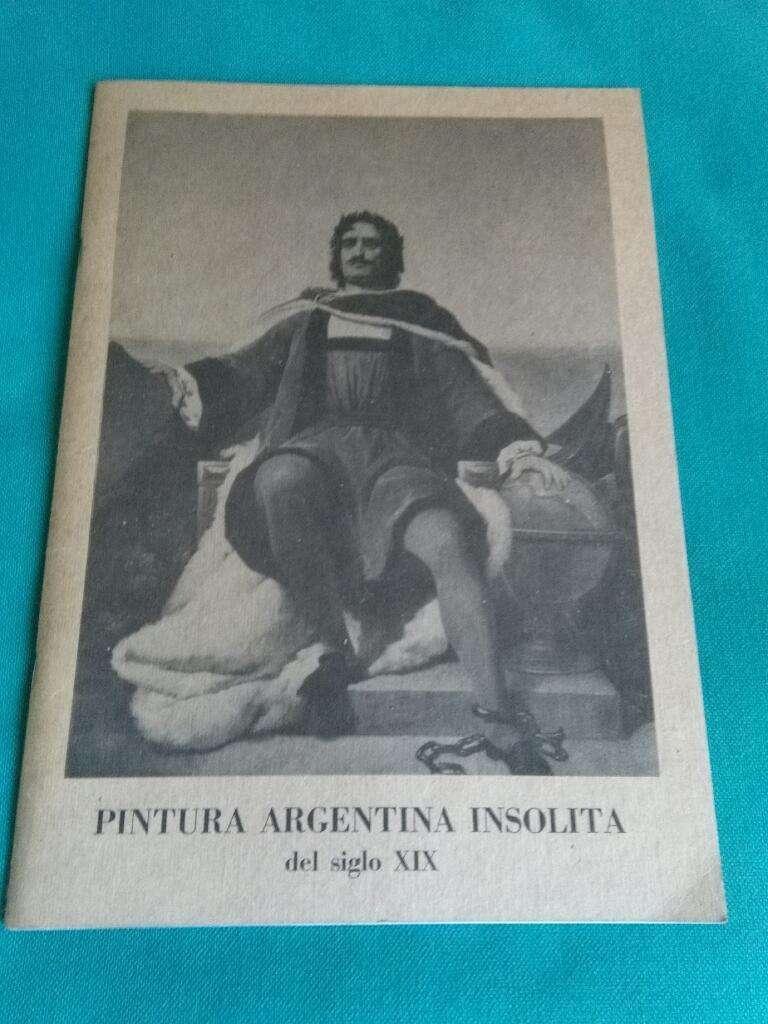 Pintura Argentina Insolita Del Siglo XIX Fundacion San Telmo 1983 arte 0