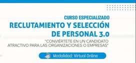 CURSO ESPECIALIZADO RECLUTAMIENTO Y SELECCIÓN DE PERSONAL 3.0 2020 (VIRTUAL ONLINE)