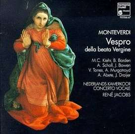 CD- Claudio Monteverdi:  Vespro della Beata Vergine - Nederlands Kamerkoor, Concerto Vocale & René Jacobs.