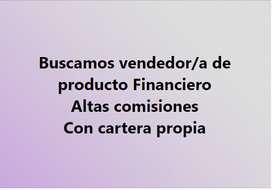 Se busca Vendedor Asesor para producto financiero
