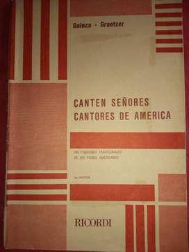 CANTEN SEÑORES CANTORES DE AMÉRICA  GAINZA-GRAETZER