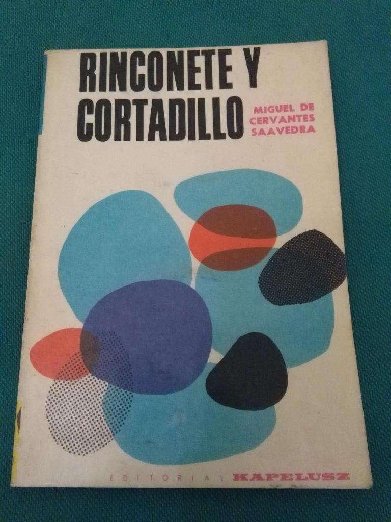 RINCONETE Y CORTADILLO . MIGUEL DE CERVANTES SAAVEDRA LIBRO KAPELUSZ
