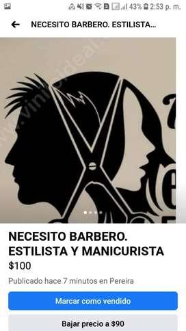 NECESITO BARBERO. ESTILISTA. MANICURISTA