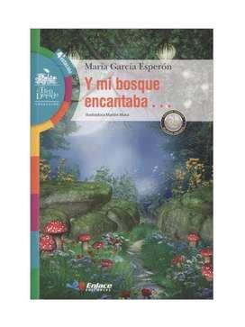 Libro Y Mi Bosque Encantaba María García Esperón Enlace Editorial