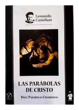 Las Parábolas De Cristo - Leonardo Castellani