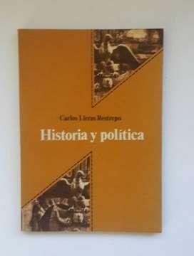 Historia y política por Carlos Lleras Restrepo
