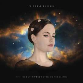 Princess Chelsea The Great Cybernetic Depression CD
