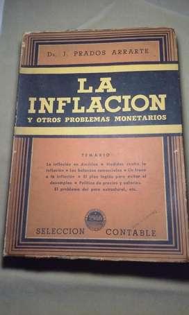 ANTIGUO LIBRO LA INFLACIÓN PRADOS ARRARTE 1947