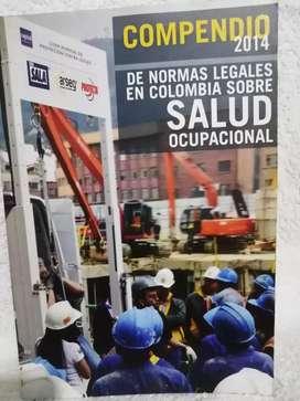 Compendio 2014 de normas legales en Colombia sobre salud ocupacional.