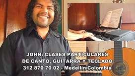 CLASES A DOMICILIO E INTERNET DE CANTO, GUITARRA, TECLADO EN MEDELLÍN Y EL VALLE DE ABURRÁ