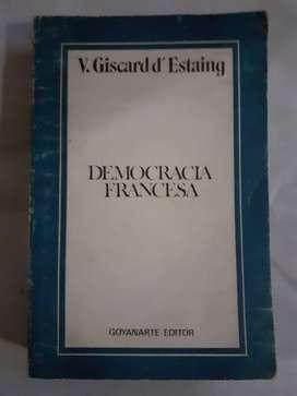 DEMOCRACIA FRANCESA GOYANARTE V. Giscard D Estaing