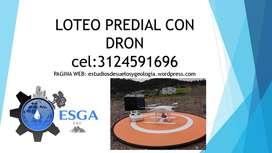 LOTEO PREDIAL CON DRON