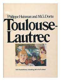 Toulouse-Lautrec (The Great impressionists)