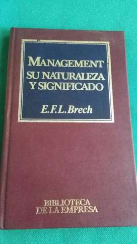 Management Su Naturaleza Y Significado . E. Brech . Libro