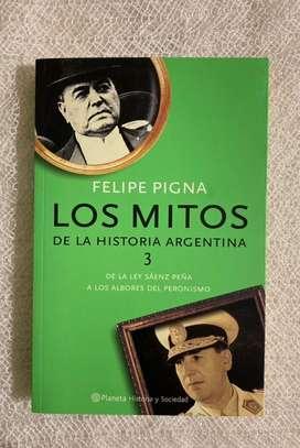 Felipe pigna- los mitos de historia argentina 3