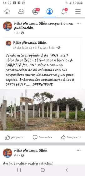Terreno 135.5 mtr 2 sector el guayacán la Carmita