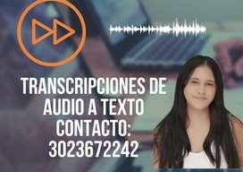 SE REALIZAN TRANSCRIPCIONES DE AUDIO A TEXTO