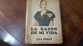 La Razon De Mi Vida Eva Peron Editorial Peuser Año 1952