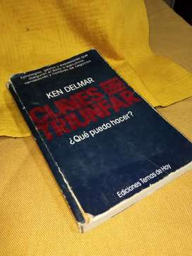 Libro De Ken Delmar CLAVES PARA TRIUNFAR, Que puedo hacer?