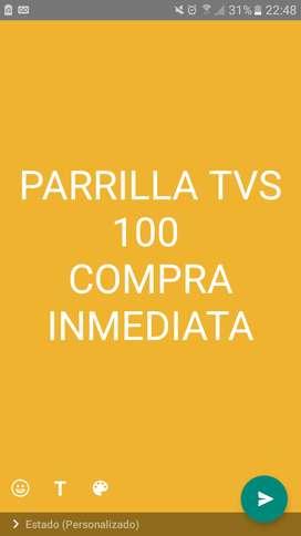 Parrilla tvs 100