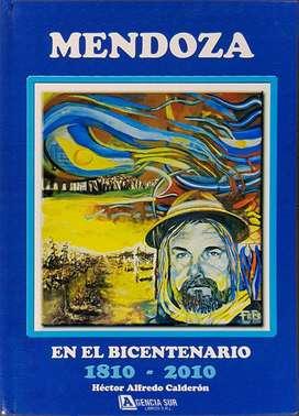 MENDOZA, en el Bicentenario 1810-2010