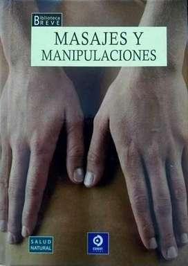 Masajes y Manipulaciones Colección Salud Natural
