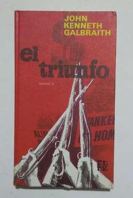 El triunfo por John Kenneth Galbraith
