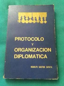 PROTOCOLO Y ORGANIZACION DIPLOMATICA . RODOLFO ZAPATA . LIBRO 1976