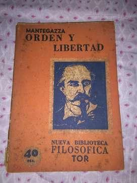 Orden Y Libertad . Pablo Mantegazza . Libro Filosofia y politica . Edit TOR