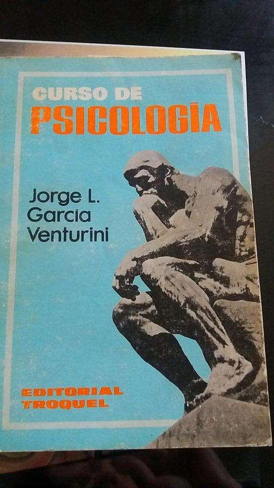 CURSO DE PSICOLOGÍA JORGE L. GARCÍA VENTURINI EDITORIAL TROQUEL 0