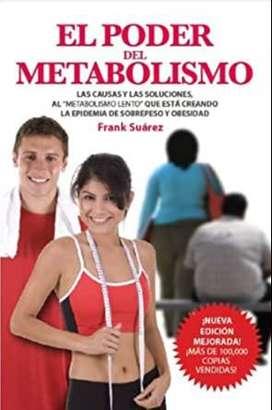 El Poder del Metabolismo, por Frank Suarez: recupere su peso ideal y su salud