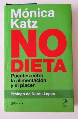 No Dieta, Puente entre la Alimentación y el Placer - Prologo Narda Lepes