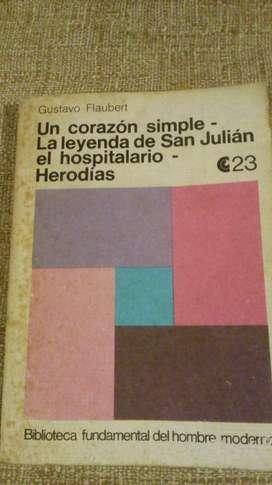 Gustave Flaubert, Un corazón simple - La leyenda de San Julián el hospitalario - Herodías