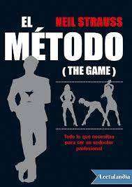 El metodo (GAME) - Neil Strauss