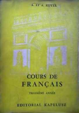 """FRANCES """"COURSE DE FRANCAIS III AÑO"""" – L. Y A. ROYER AUTOR: LUCIENNE Y ALICE ROYER KAPELUSZ – 1959 AUDIOMAX"""