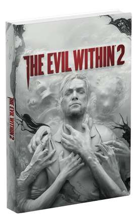 THE EVIL WITHIN 2 COLLECTOR'S EDITION GUIDE