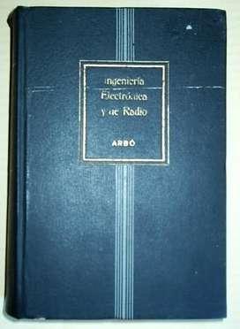 INGENIERIA ELECTRONICA Y DE RADIO – TERMAN EDITORA: ARBO – 1957 AUDIOMAX