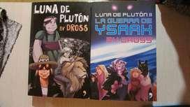 Libros Luna de Plutón I y II + Firma Dross