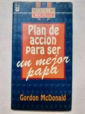 Plan de accion para ser un mejor papá Gordon McDonald