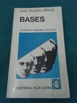Bases . Juan Bautista Alberdi . Libro Plus Ultra bases Constitucion Argentina
