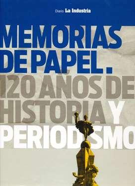 MEMORIAS DE PAPEL - 120 Años De Historia y Periodismo en TRUJILLO - Diario LA INDUSTRIA