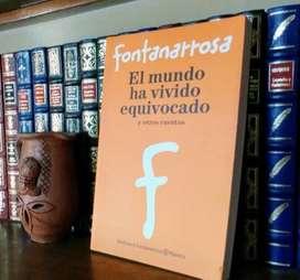 Roberto Fontanarrosa - El mundo ha vivido equivocado