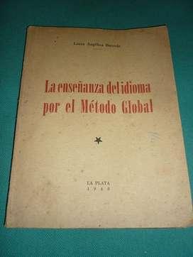 LIBRO LA ENSEÑANZA DEL IDIOMA POR EL METODO GLOBAL . LAURA BARREDA